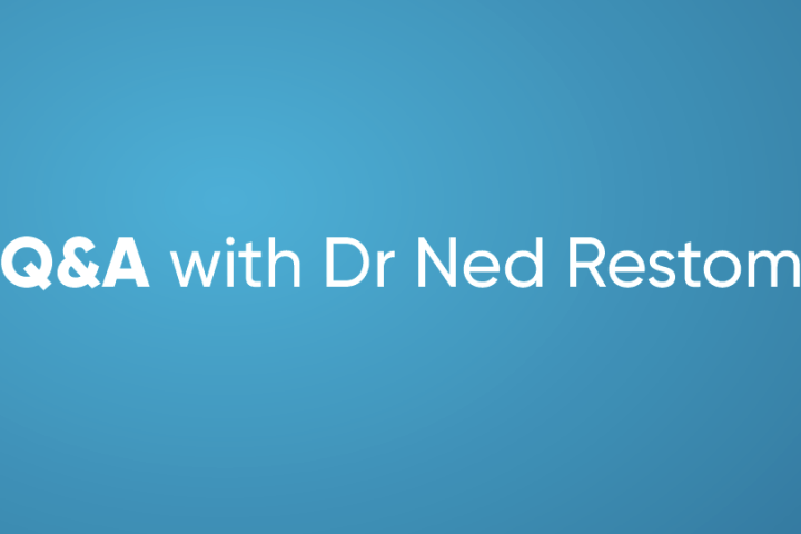 Q&A with Dr Ned Restom